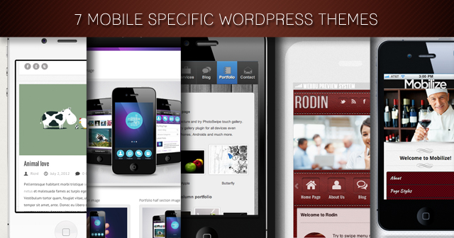 7 Mobile Specific WordPress Themes – via WordPress Vineyard
