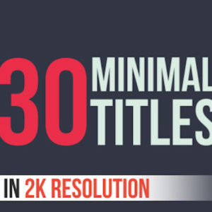 30 Minimal Titles – After Effects Template