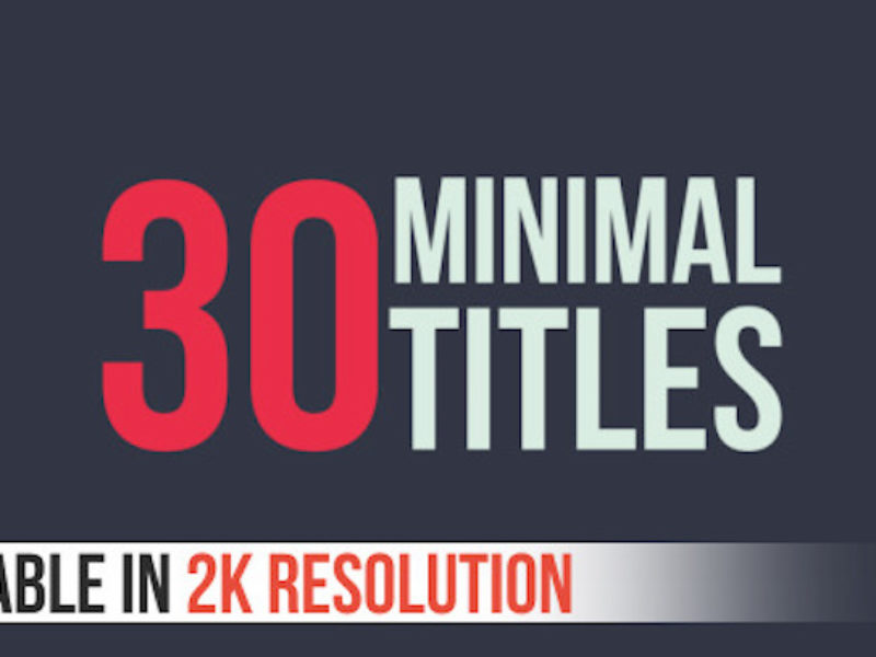 30 Minimal Titles - After Effects Template